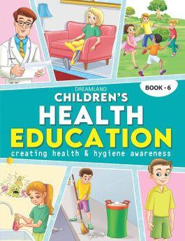 Dreamland Publications Children's Health Education - Book 6