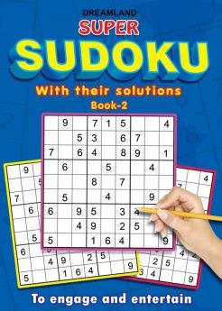 Dreamland-Super Sudoku With Solutions Book 2
