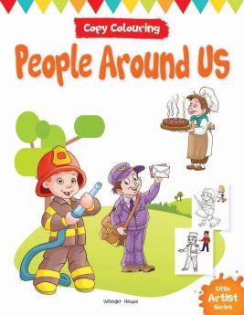 Wonderhouse-Little Artist Series People Around Us: Copy Colour Books