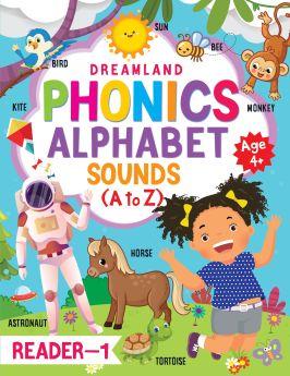 Dreamland-Phonics Reader -1  (Alphabet Sounds, A to Z) Age 4+