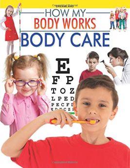 Dreamland Publications Body Care (How My Body Works)