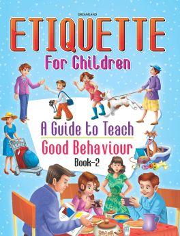Dreamland Publications Etiquette for Children Book 2 - A Guide to Teach Good Behaviour