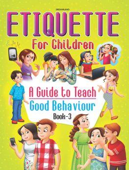 Dreamland Publications Etiquette for Children Book 3 - A Guide to Teach Good Behaviour