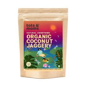 Tots and Moms Foods Coconut Jaggery | Natural Sweetener for Kids Porridge, Puree, Pancake, Cereal, Smoothie, Health Drink, Dessert- 300g